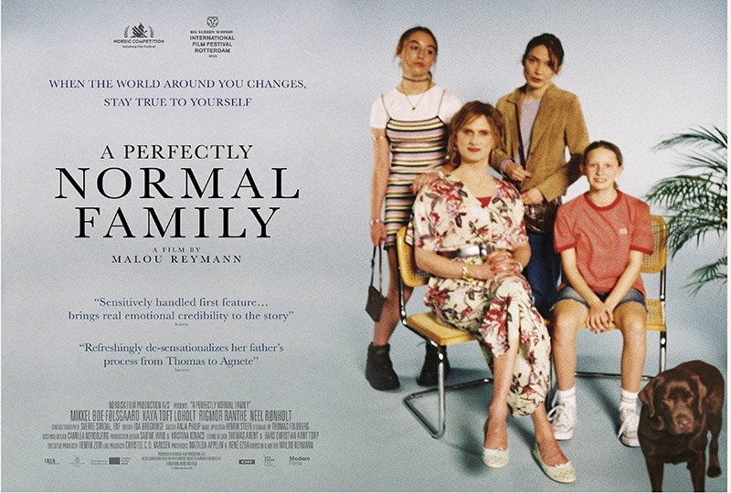 A Perfectly Normal Family Special Online screening plus live Q&A with  director Malou Reymann - The Danish-UK Association